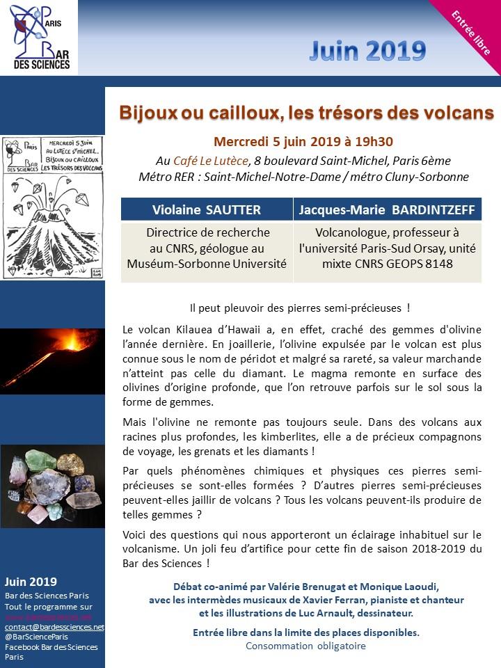 5 juin 2019 - Bijoux ou cailloux, les trésors des volcans